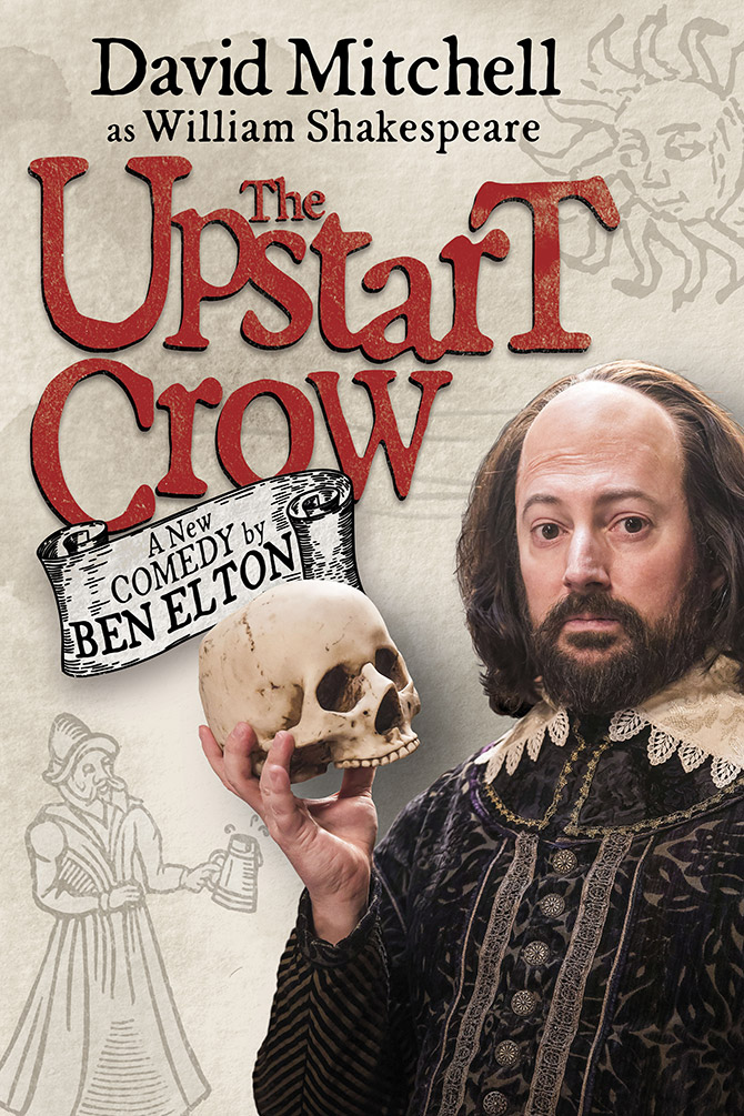 The Upstart Crow: A New Comedy By Ben Elton