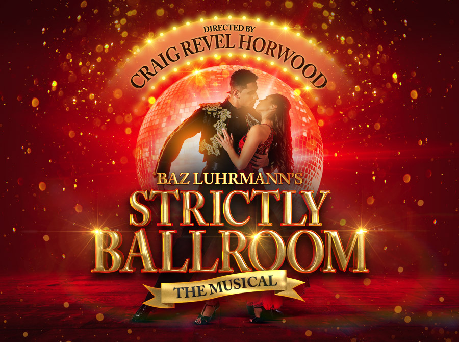 Stictly Ballroom: The Musical