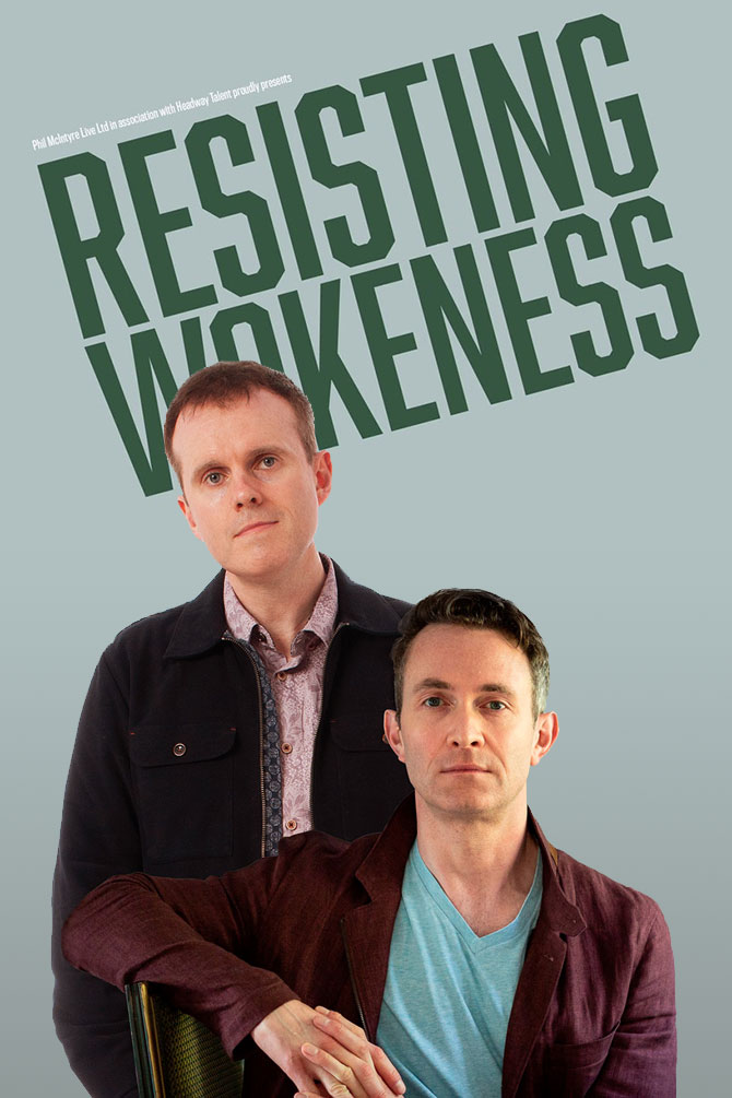 Resisting Wokeness: An Evening with Douglas Murray and Andrew Doyle